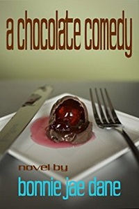A Chocolate Comedy: a novel