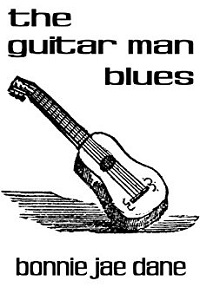 The Guitar Man Blues: a short story