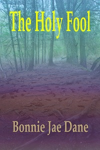 The Holy Fool: a short story
